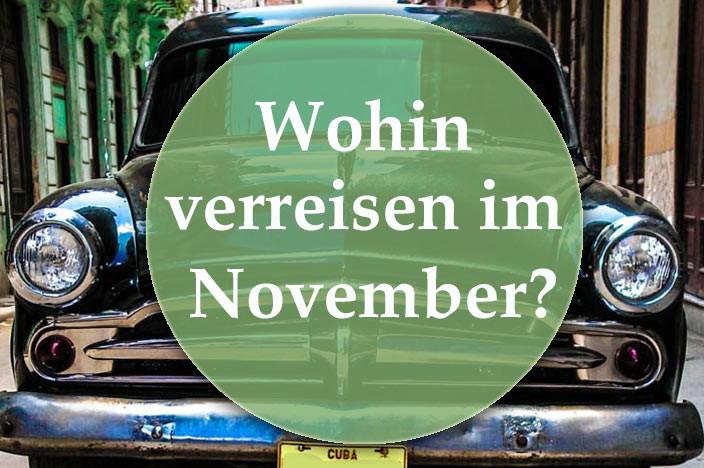 Wohin verreisen im November