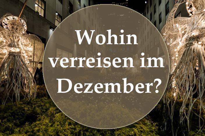 Wohin verreisen im Dezember