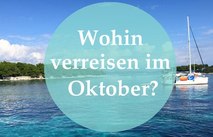 wohin verreisen im oktober